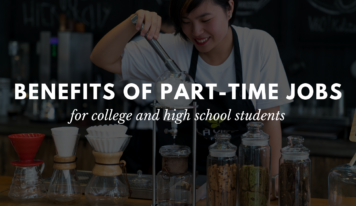 13 Benefits of Working Part-Time as a Student