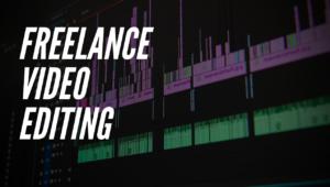 Freelance Video Editing