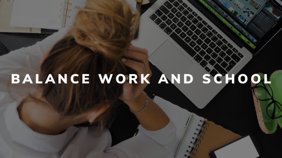 7 Tips to Help You Balance Work and School