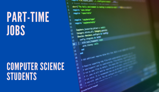 7 Best Part-Time Jobs for Computer Science Students