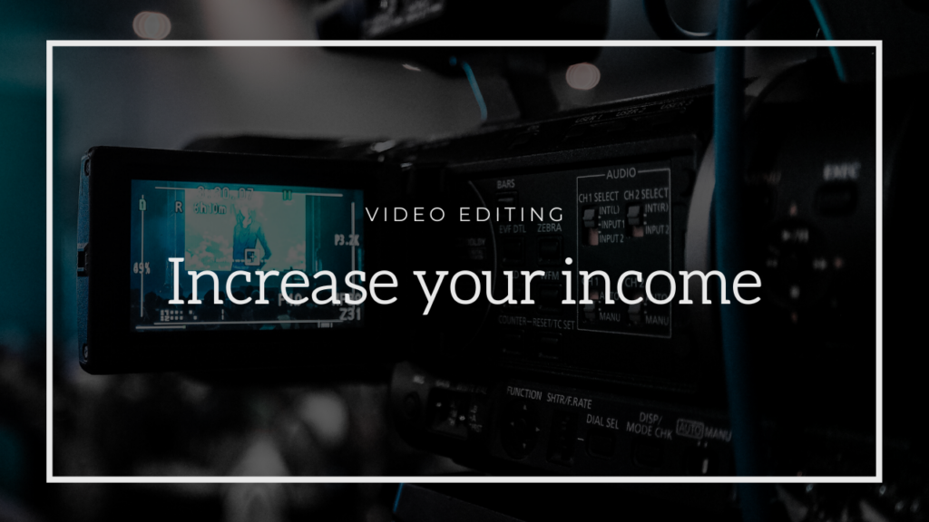 Make more money video editing.