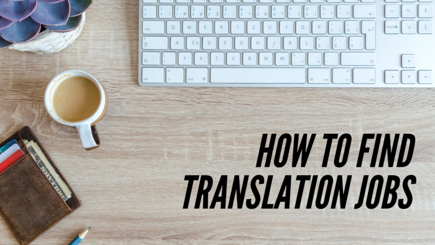 Learn how to find translation jobs.