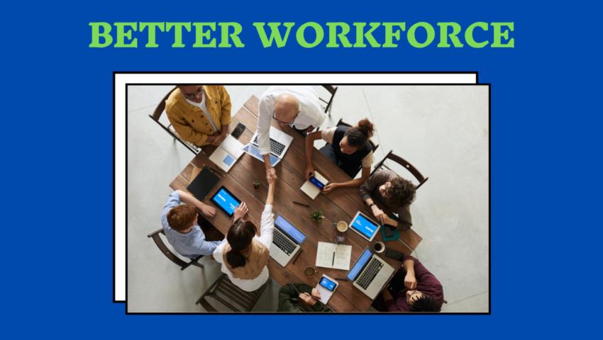 Better education, better workforce