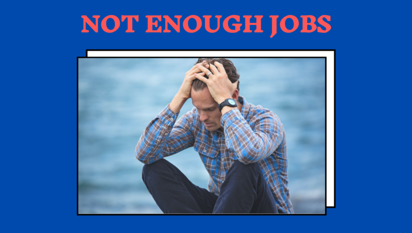 There are not enough jobs for college graduates.
