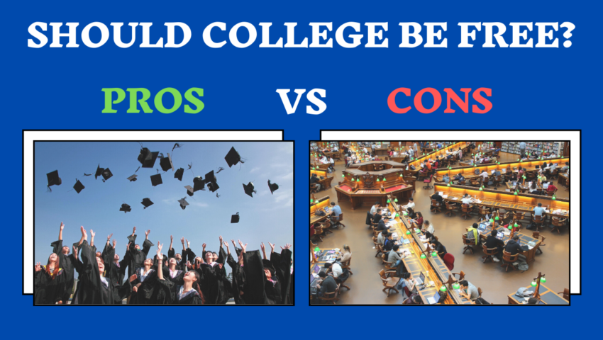 Should college be free: the pros and the cons.