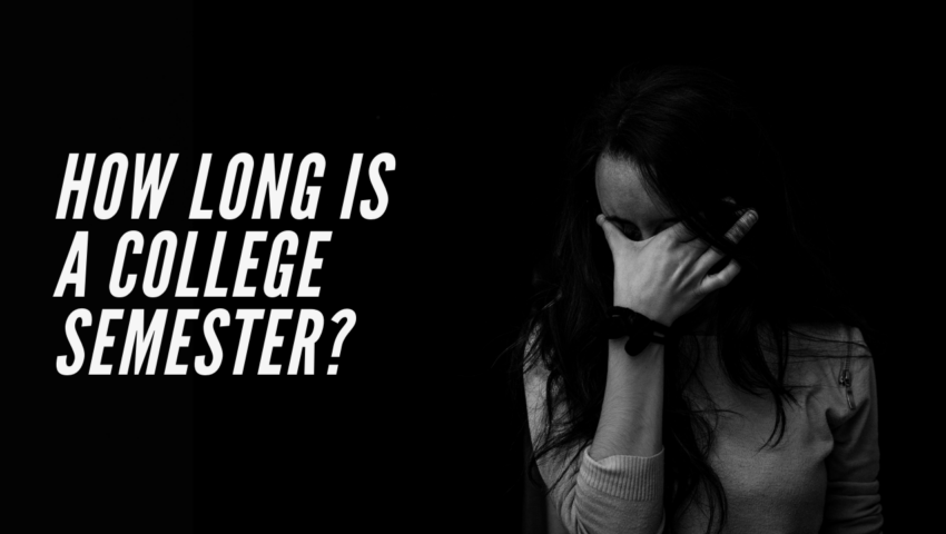How long is a college semester? When does the semester start? How many hours do students work per semester? Are online semesters shorter?