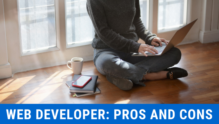 Pros and cons of being a freelance web developer.