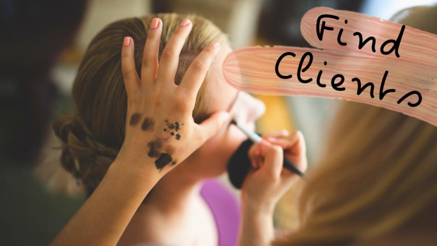 Becoming a freelance makeup artist: step 3: frind makeup clients.