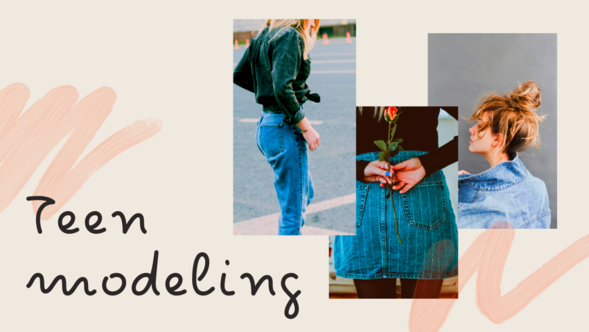 Guide: how to become a teen model and start your teen modeling career.
