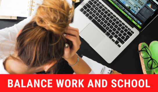 8 Tips to Help You Balance Work and School