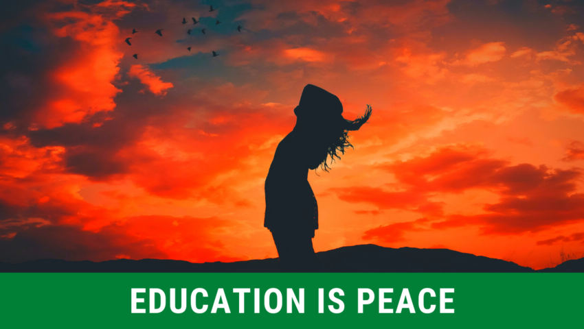 Reason 4: education is peace.