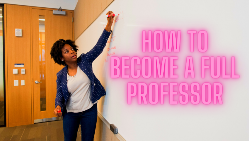 The tenure track explained: how to become a full professor