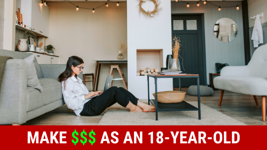 Make money as an 18-year-old wtih these jobs.