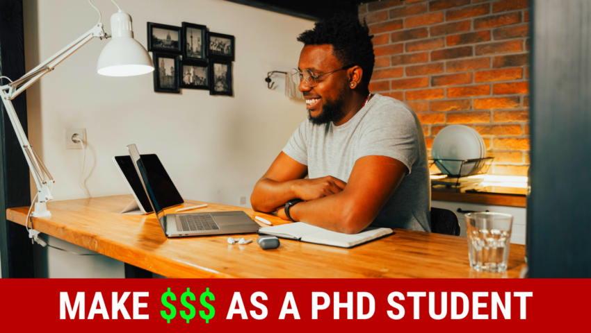 Make money as a Ph.D. student with these phd student jobs