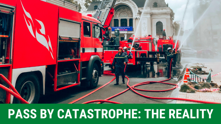 Pass by catastrophe: real stories and fake myth.