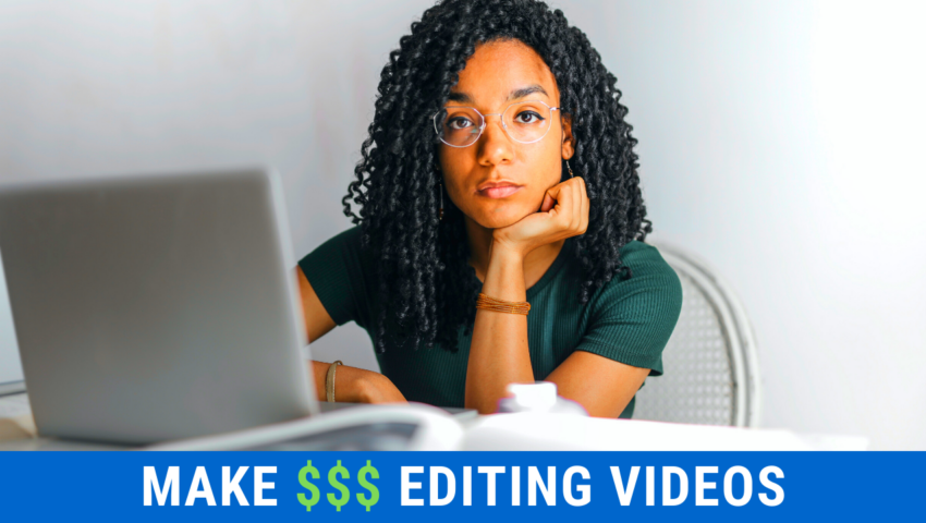 Make money by editing videos online as a freelance video editor.